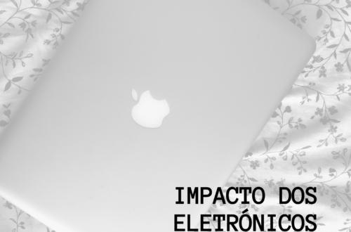 impacto dos eletrónicos